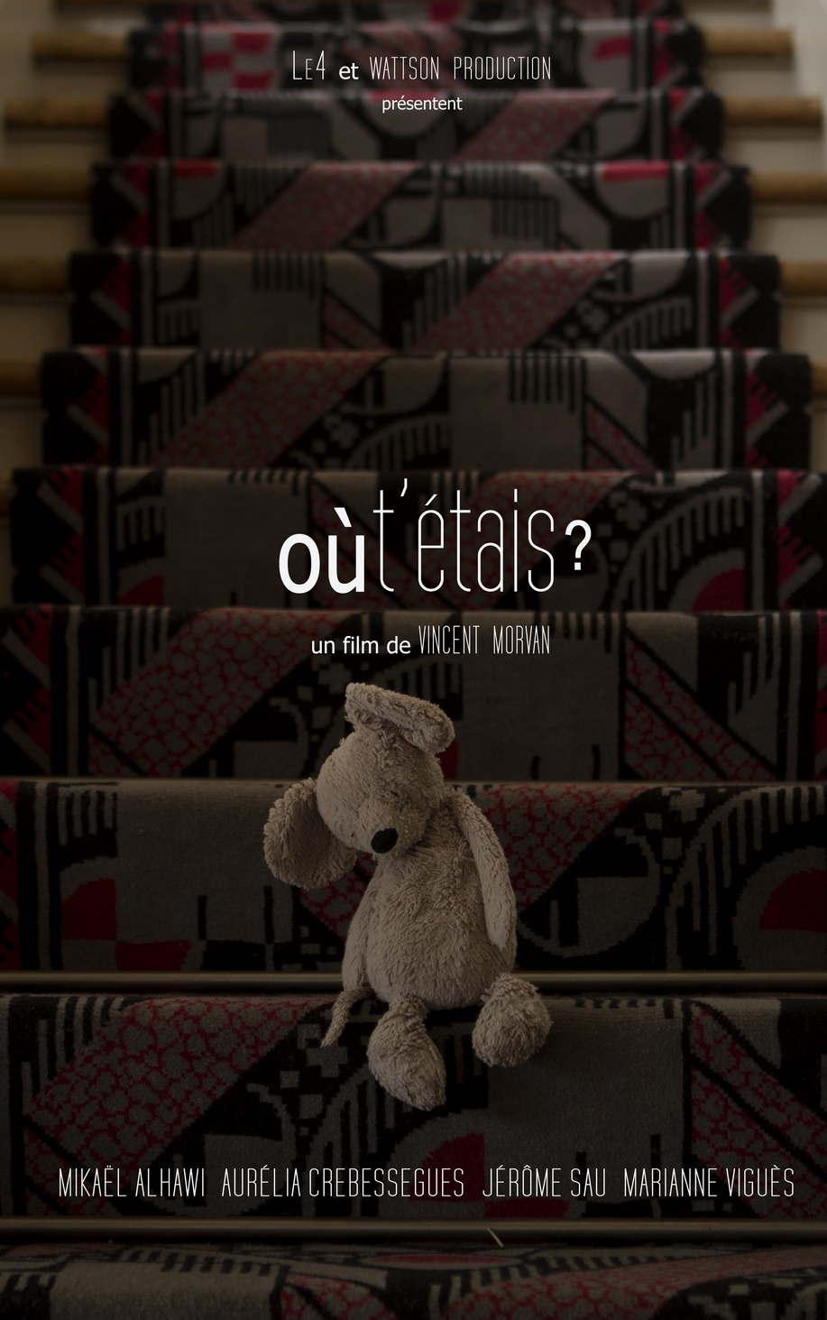 Court métrage Où t'étais ? de Vincent Morvan (2015)