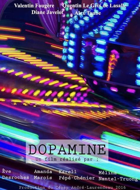 Court métrage Dopamine  de Karelle Pépé Chénier, Eve Deroches, Amanda Marois et Mélina Nantel Truong.  (2016)