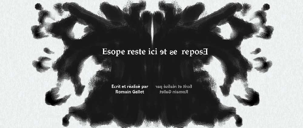 Court métrage Esope reste ici et se repose de Romain Gallet  (2014)