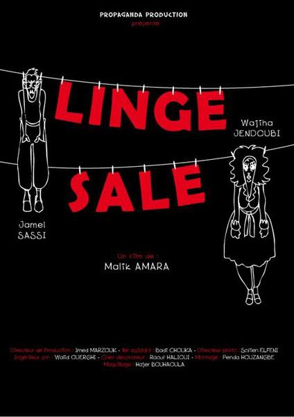 Court métrage Linge Sale - صابون نظيف  de Malik Amara (2010 )